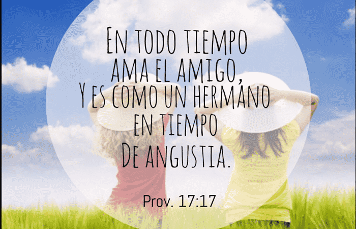 Proverbios 17:17 Que Dice Y Como Interpretarlo - 2 Fundamentos