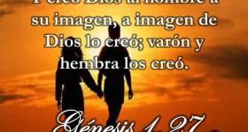"""Génesis 1:27 """" Creados Varón Y Hembra A Imagen Y Semejanza De Dios"""""""