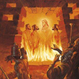 Sadrac, Mesac y Abed-nego son librados del Horno de Fuego